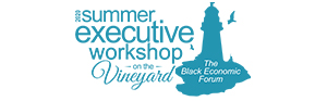 Summer Executive Workshop at Martha's Vineyard